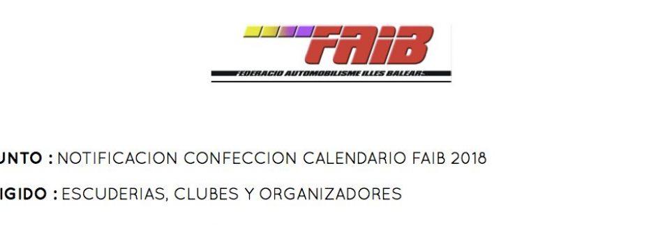 """<a href=""""http://www.fa-ib.com/2017/09/notificacion-pruebas-calendario-faib-2018/""""><b>NOTIFICACION PRUEBAS CALENDARIO FAIB 2018</b></a><p>ASUNTO : NOTIFICACION CONFECCION CALENDARIO FAIB 2018 DIRIGIDO : ESCUDERIAS, CLUBES Y ORGANIZADORES  Atendiendo a las directrices marcadas por la Jefatura Provincial de la Direccion General de Trafico de</p>"""